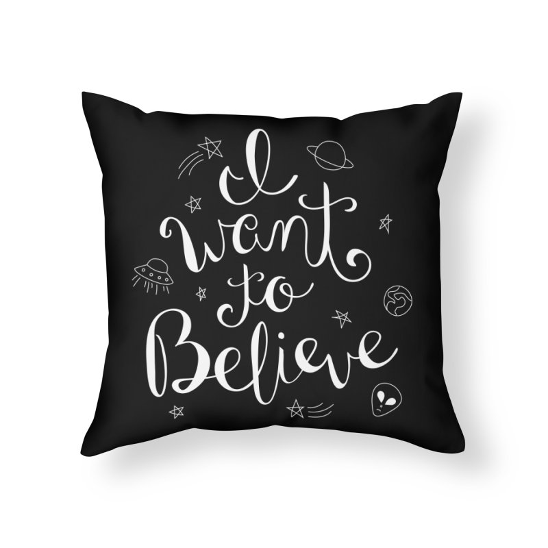 The X-Files - I want to believe Home Throw Pillow by Calobee Doodles