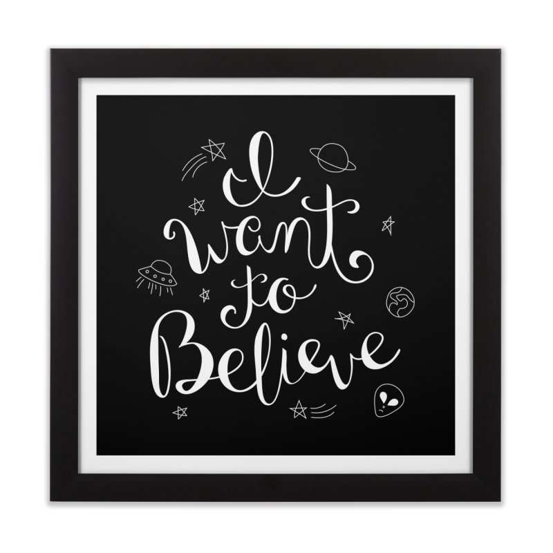 The X-Files - I want to believe Home Framed Fine Art Print by Calobee Doodles