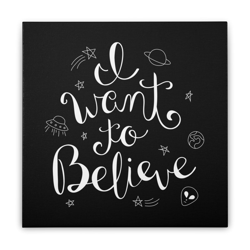 The X-Files - I want to believe Home Stretched Canvas by Calobee Doodles