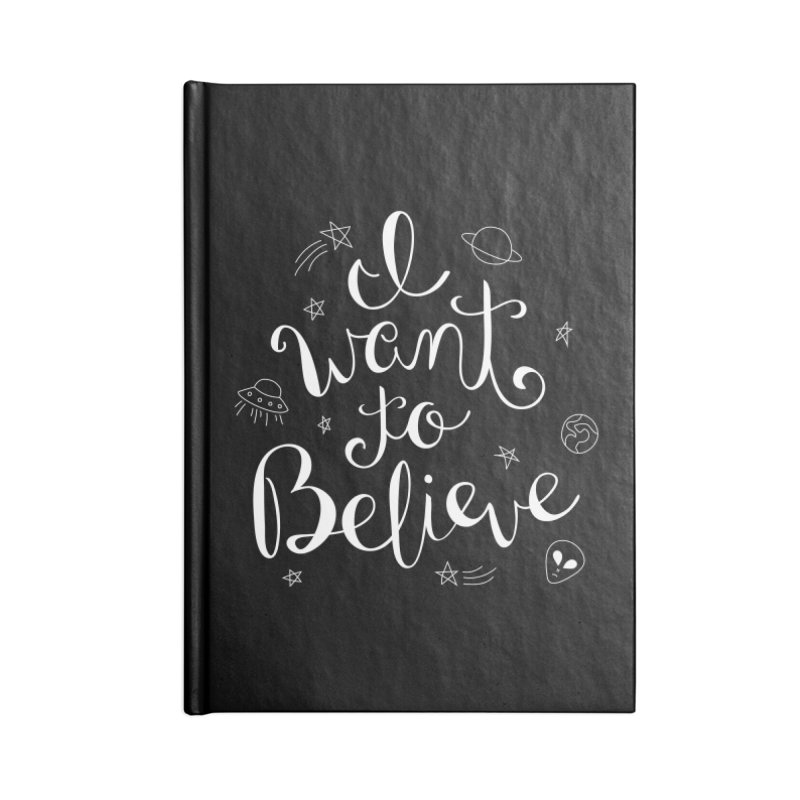 The X-Files - I want to believe Accessories Notebook by Calobee Doodles