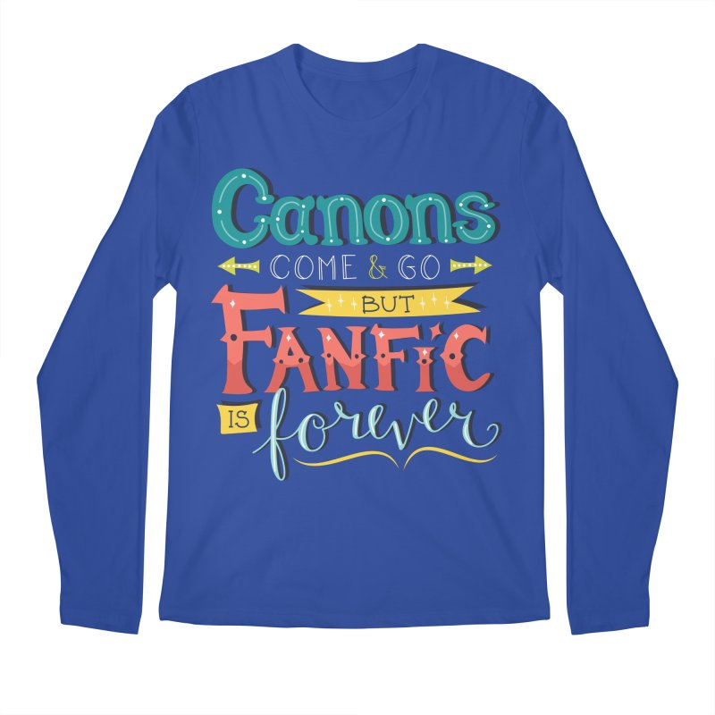Fanfic is Forever Men's Regular Longsleeve T-Shirt by Calobee Doodles