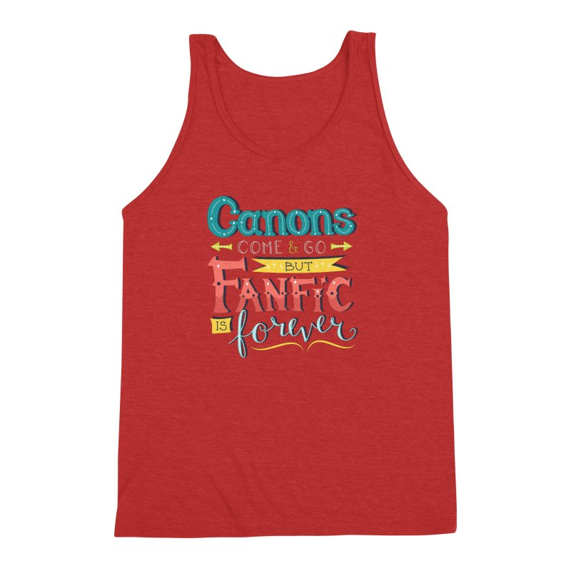 Fanfic is Forever Men's Triblend Tank by Calobee Doodles