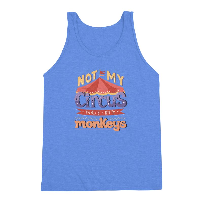 Not My Circus, Not My Monkeys Men's Triblend Tank by Calobee Doodles