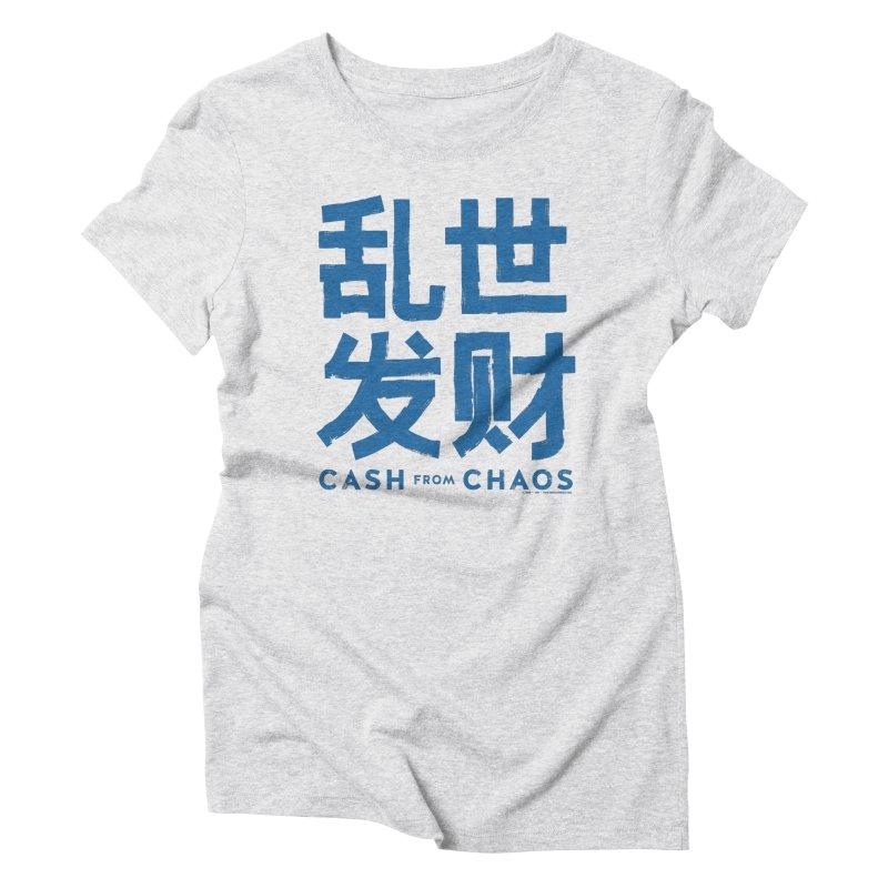 CASH FROM CHAOS - blue print Women's Triblend T-Shirt by SIXTEN