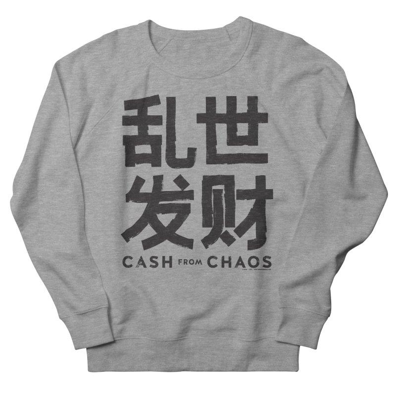 CASH FROM CHAOS - black print Women's Sweatshirt by SIXTEN