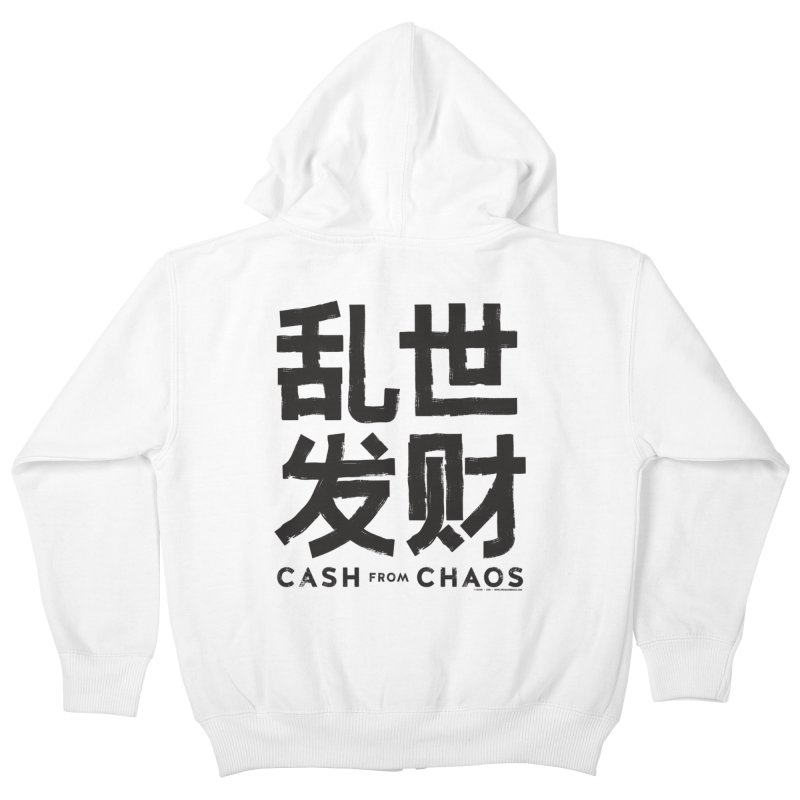 CASH FROM CHAOS - black print Kids Zip-Up Hoody by SIXTEN