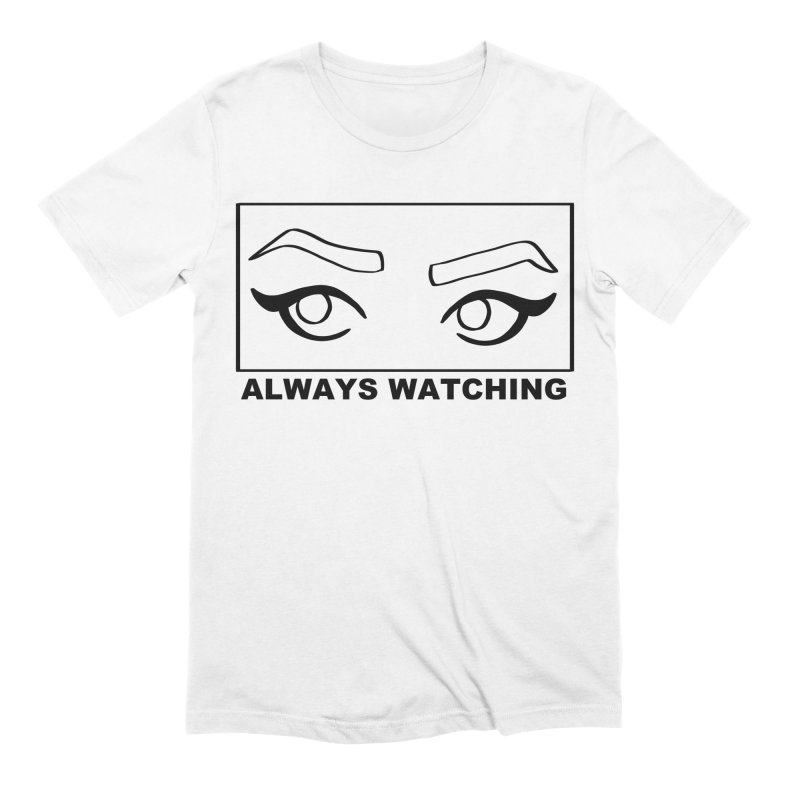 Always watching Men's Extra Soft T-Shirt by Hello Siyi