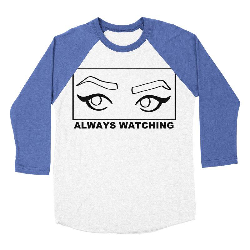 Always watching Women's Baseball Triblend Longsleeve T-Shirt by Hello Siyi