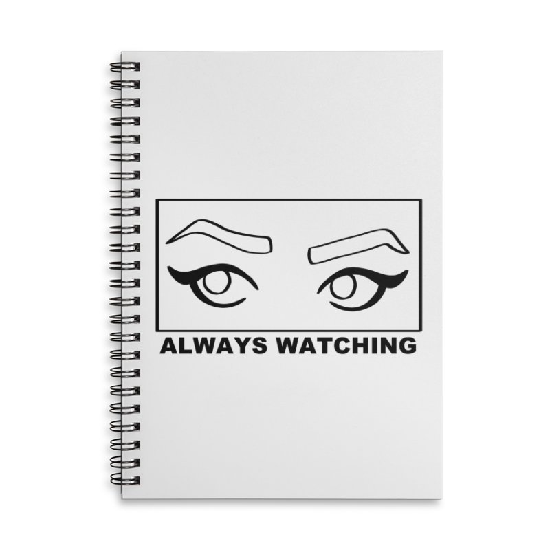 Always watching Accessories Lined Spiral Notebook by Hello Siyi