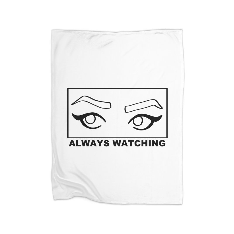 Always watching Home Fleece Blanket Blanket by Hello Siyi