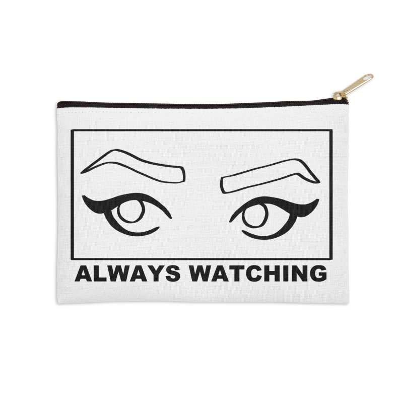 Always watching Accessories Zip Pouch by Hello Siyi
