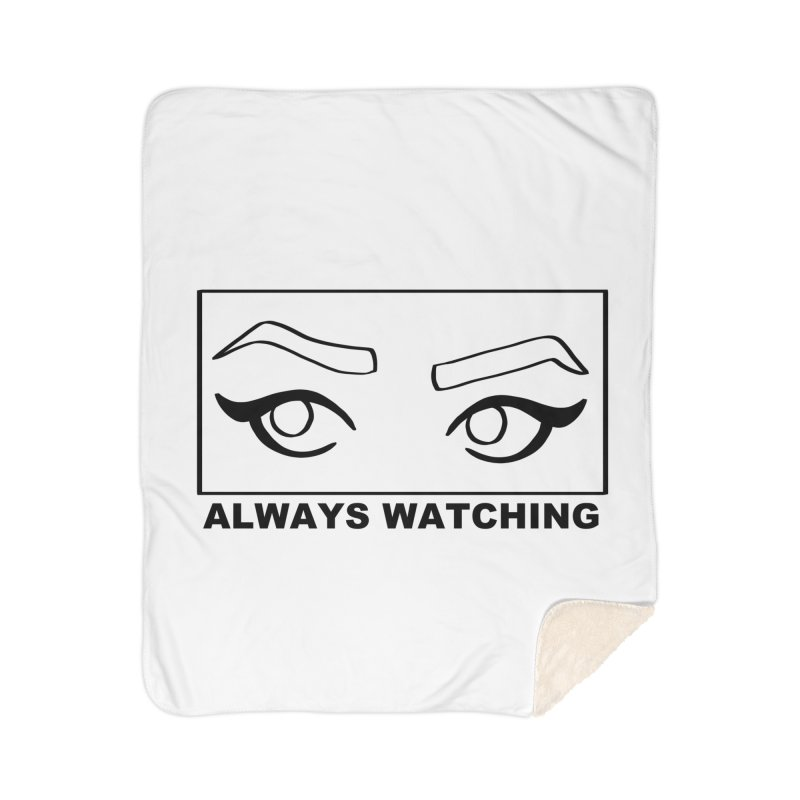 Always watching Home Sherpa Blanket Blanket by Hello Siyi