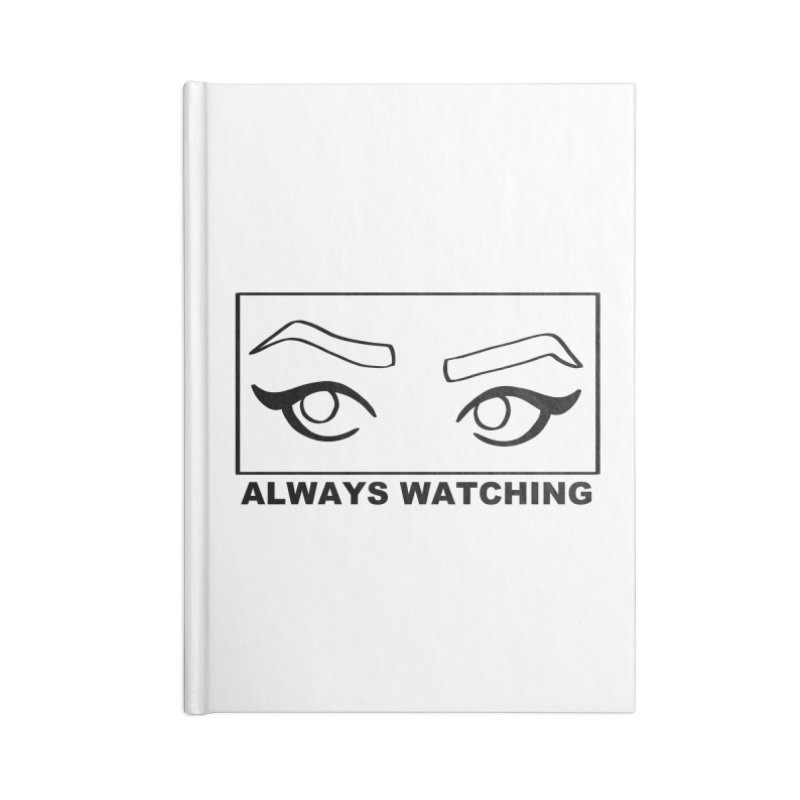 Always watching Accessories Lined Journal Notebook by Hello Siyi