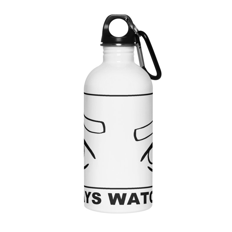 Always watching Accessories Water Bottle by Hello Siyi