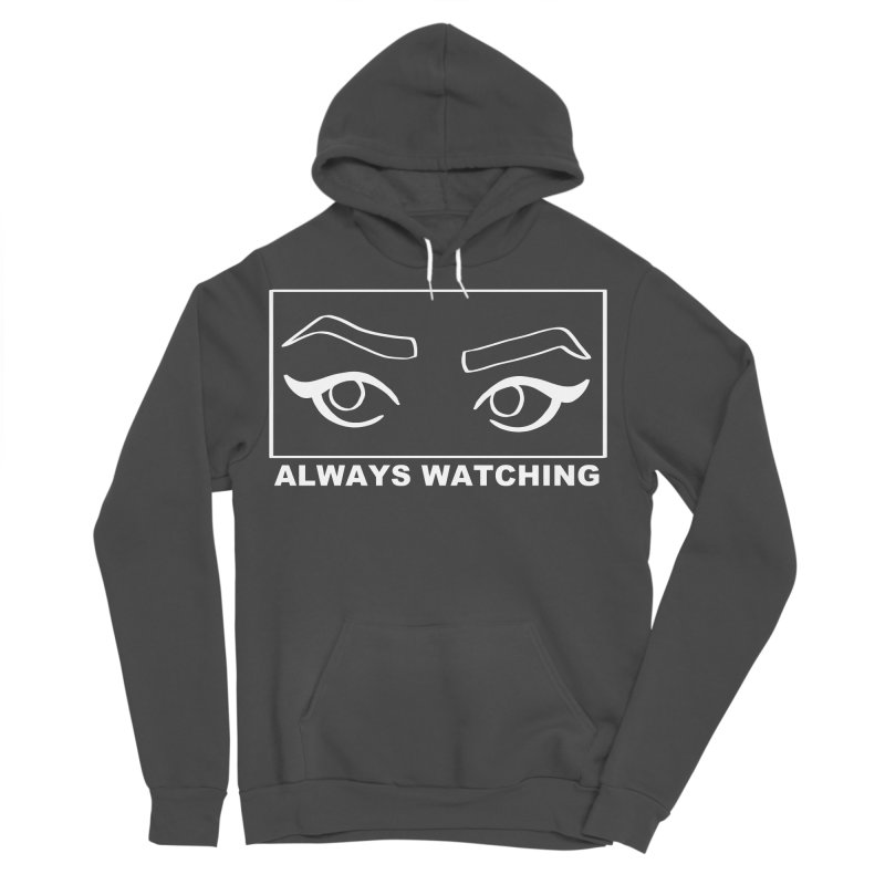Always watching (on black) Men's Sponge Fleece Pullover Hoody by Hello Siyi