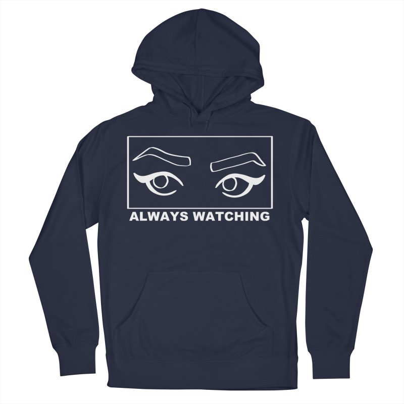 Always watching (on black) Men's French Terry Pullover Hoody by Hello Siyi