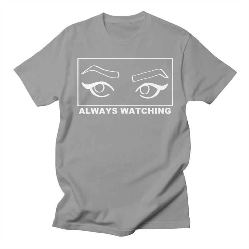 Always watching (on black) Women's Regular Unisex T-Shirt by Hello Siyi