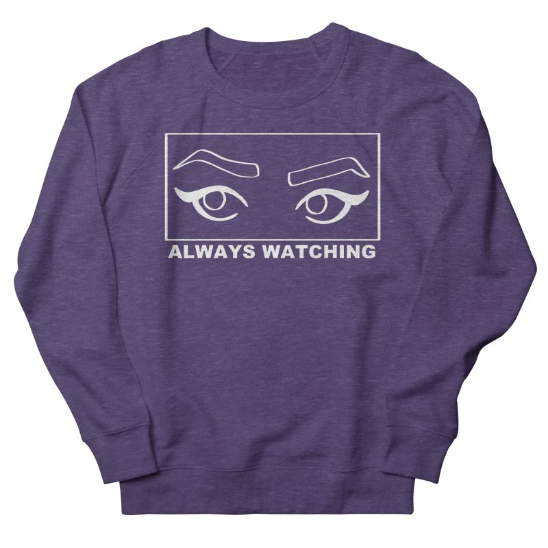 Always watching (on black) Women's French Terry Sweatshirt by Hello Siyi