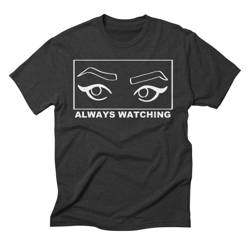 Always watching (on black) Men's Triblend T-Shirt by Hello Siyi