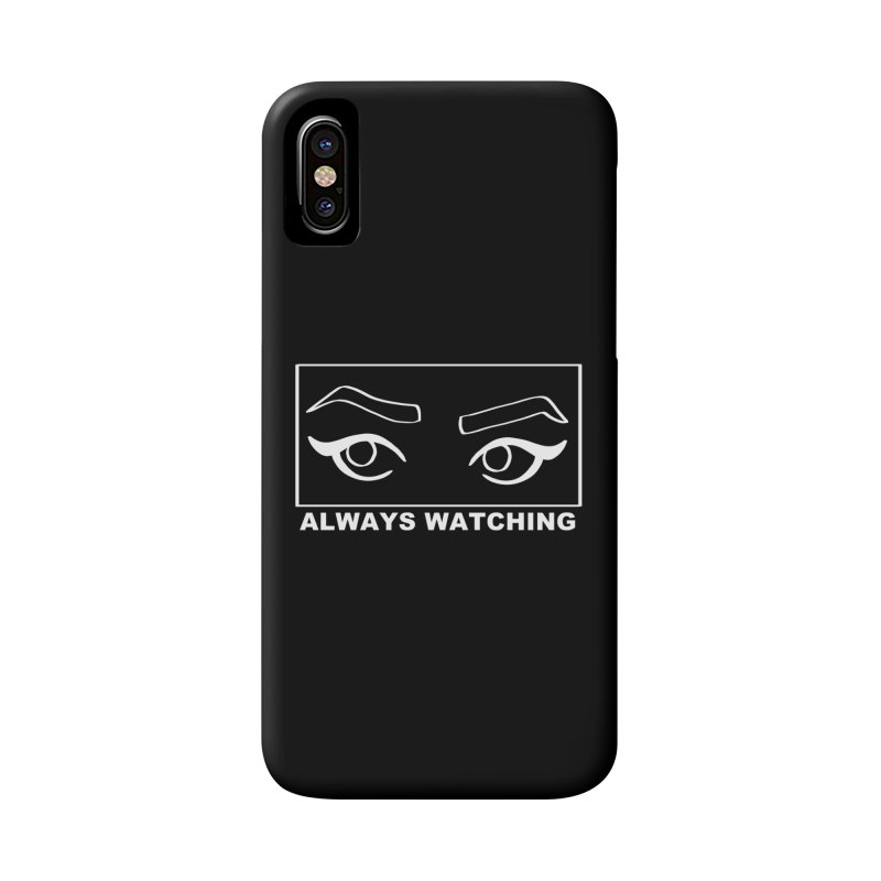 Always watching (on black) Accessories Phone Case by Hello Siyi