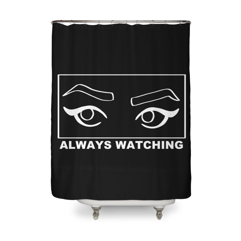 Always watching (on black) Home Shower Curtain by Hello Siyi