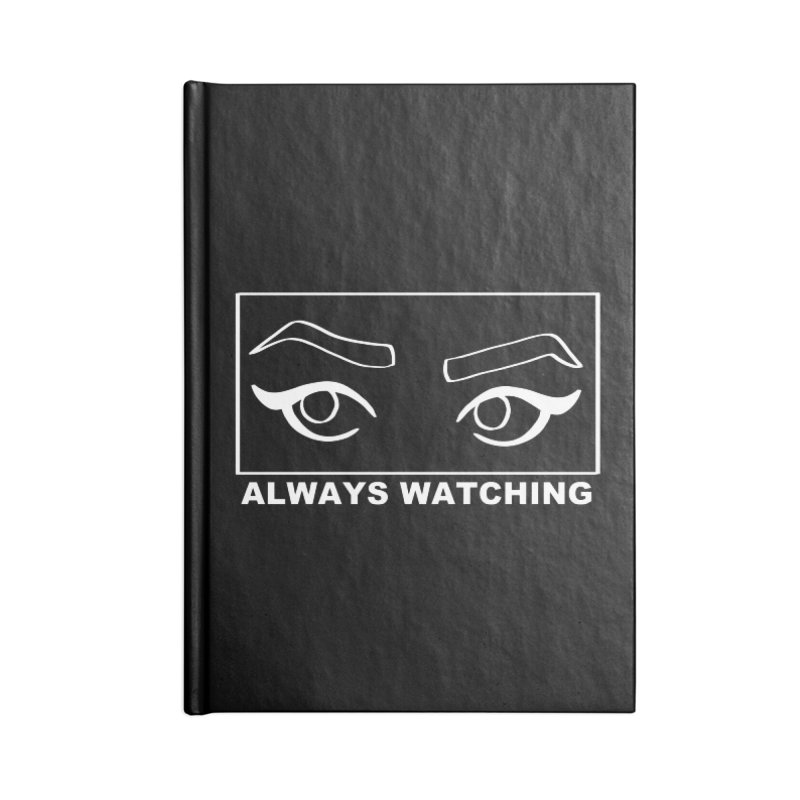 Always watching (on black) Accessories Blank Journal Notebook by Hello Siyi