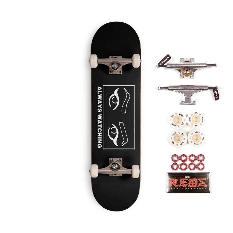 Always watching (on black) Accessories Complete - Pro Skateboard by Hello Siyi
