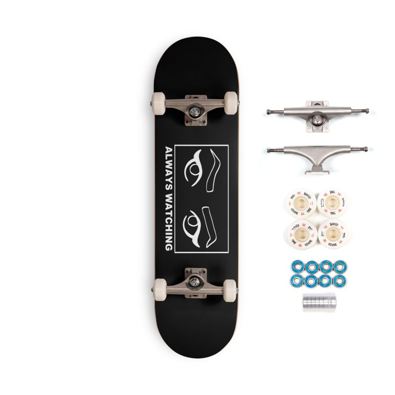 Always watching (on black) Accessories Complete - Premium Skateboard by Hello Siyi