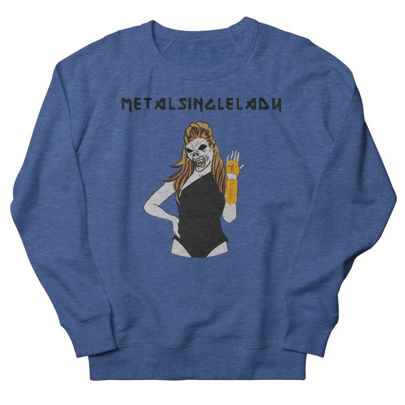Metal Single Lady Women's French Terry Sweatshirt by Hello Siyi