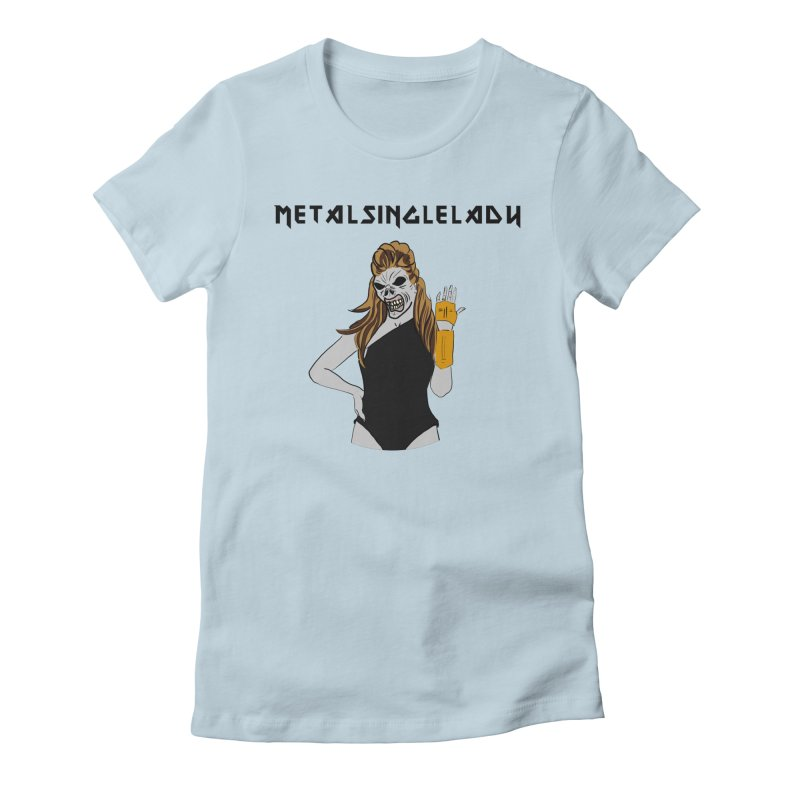 Metal Single Lady Women's Fitted T-Shirt by Hello Siyi