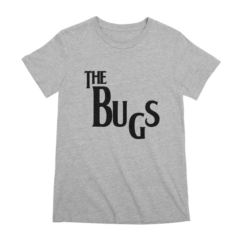 The Bugs Women's Premium T-Shirt by Hello Siyi