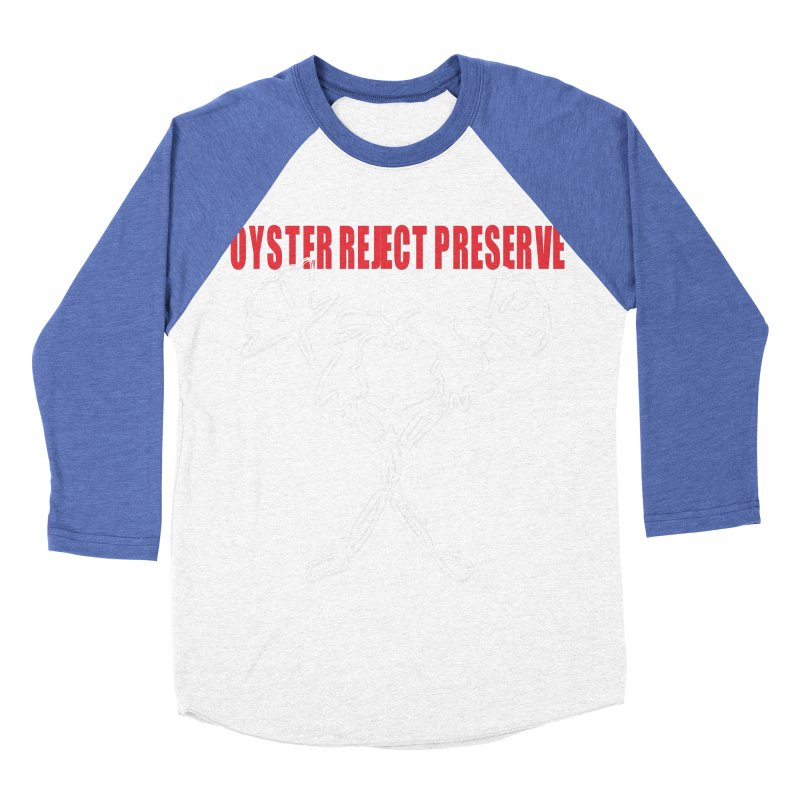 Oyster Reject Preserve Women's Baseball Triblend Longsleeve T-Shirt by Hello Siyi