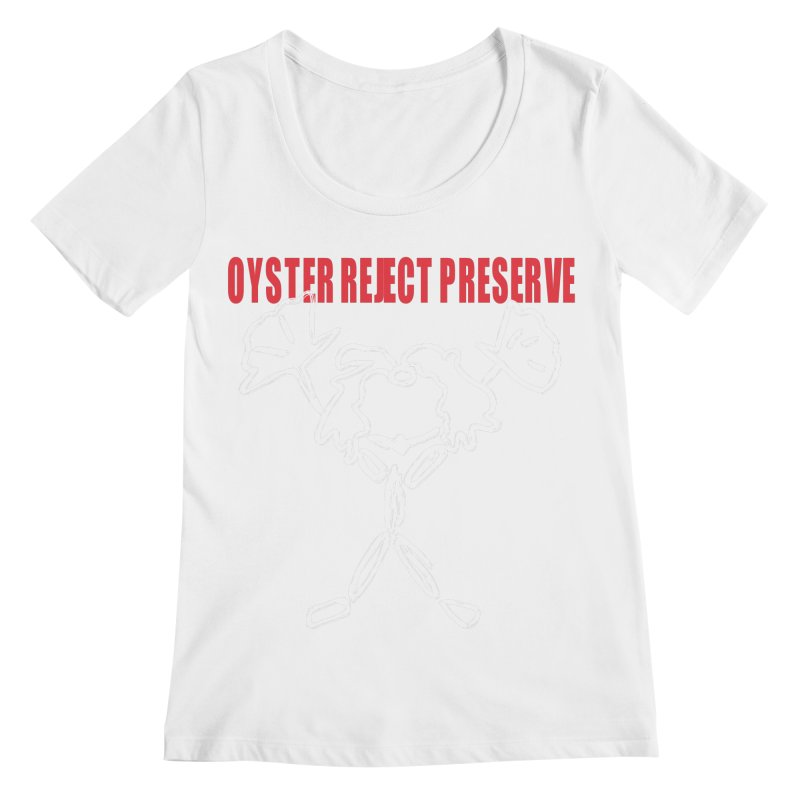 Oyster Reject Preserve Women's Regular Scoop Neck by Hello Siyi
