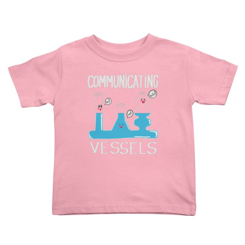 Communicating Vessels Kids Toddler T-Shirt by Hello Siyi