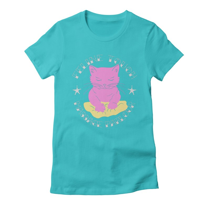 Feline Touch Massage Parlour Women's Fitted T-Shirt by Hello Siyi