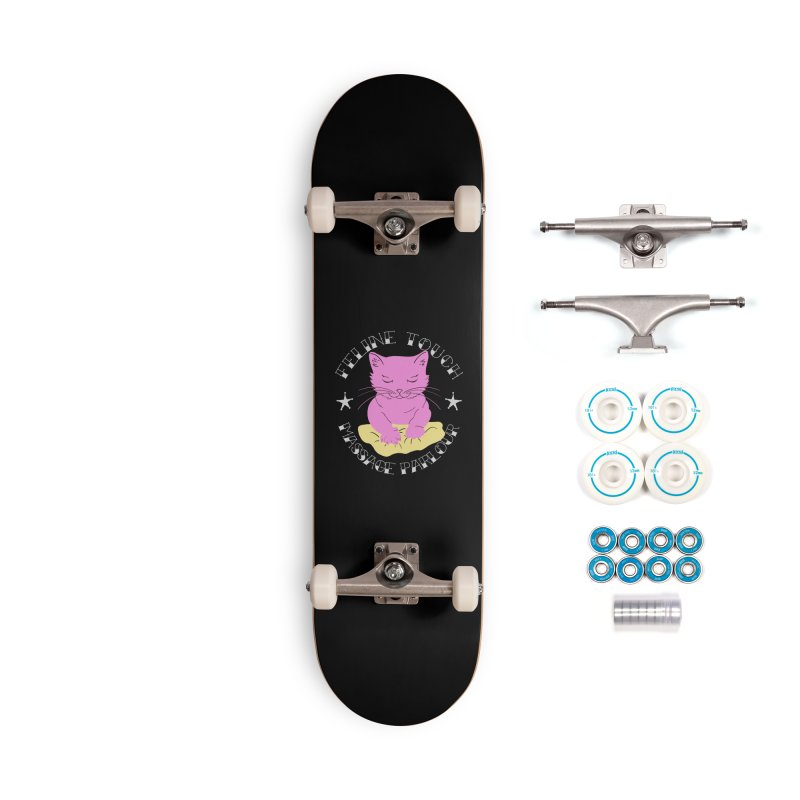 Feline Touch Massage Parlour Accessories Complete - Basic Skateboard by Hello Siyi