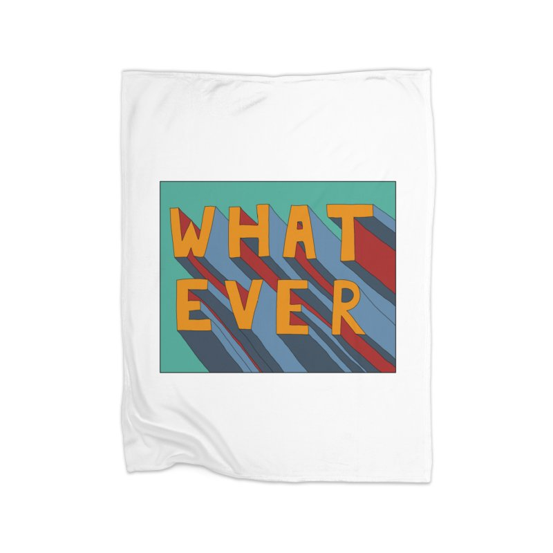 Whatever Home Fleece Blanket Blanket by Hello Siyi