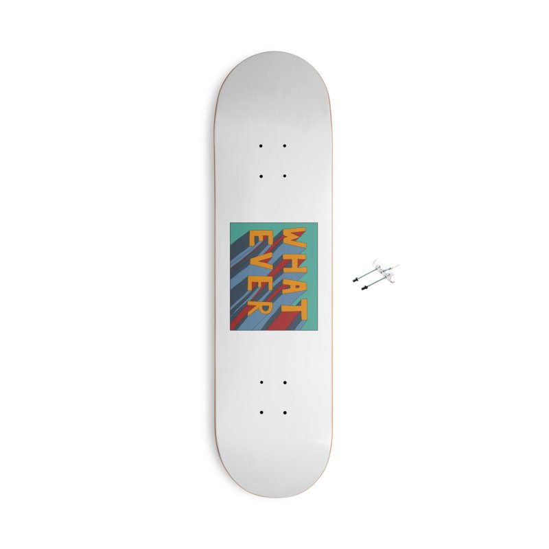 Whatever Accessories With Hanging Hardware Skateboard by Hello Siyi