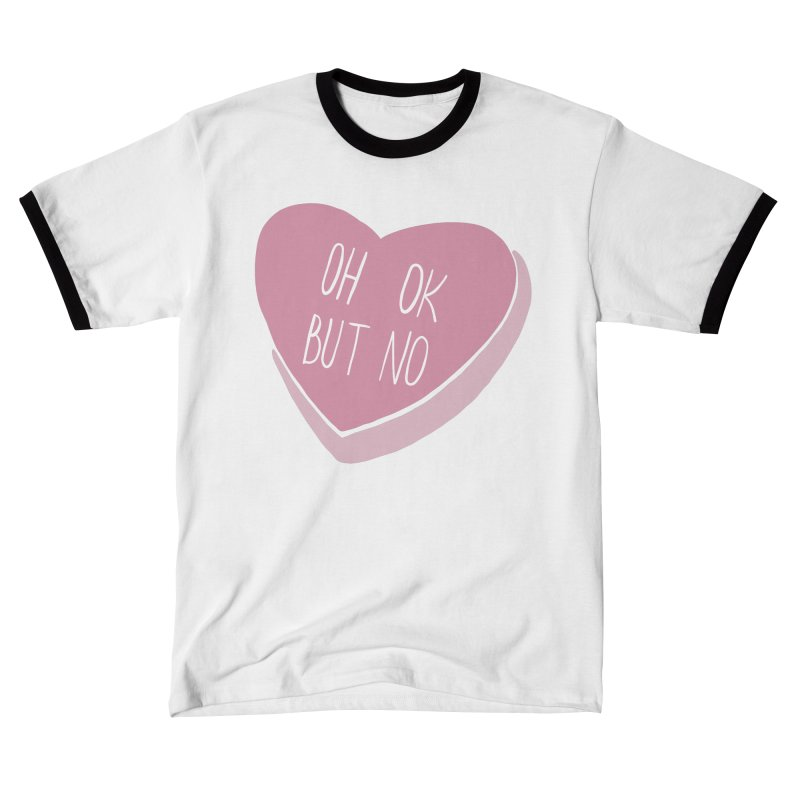 Oh ok, but no (Candy heart) Men's T-Shirt by Hello Siyi