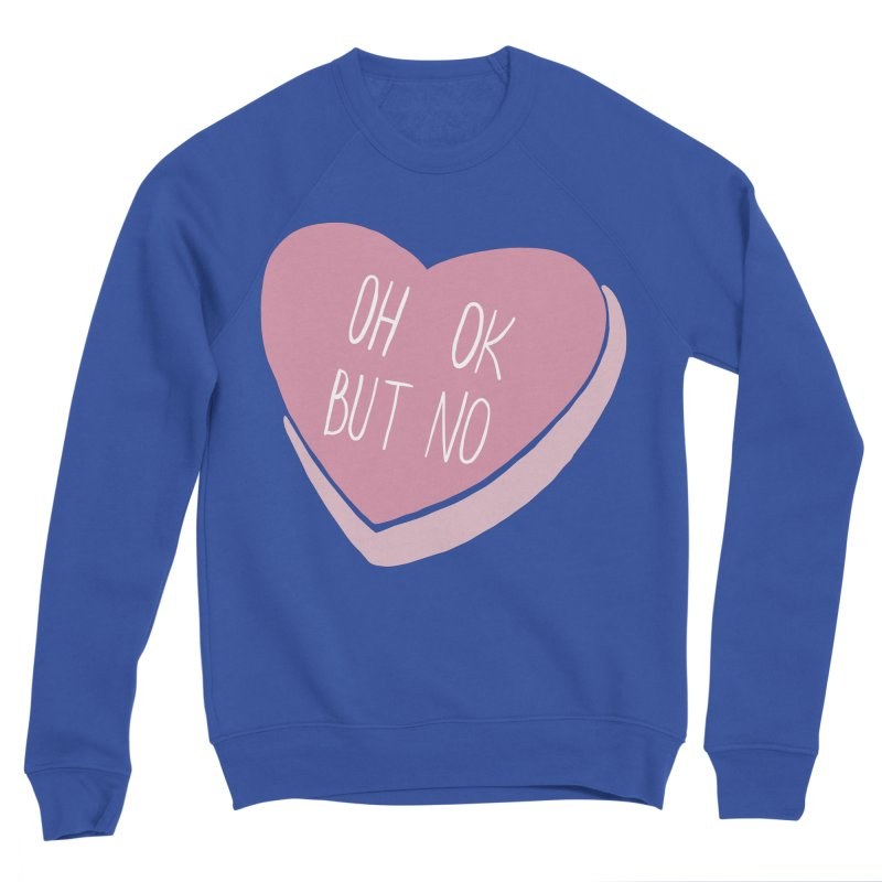 Oh ok, but no (Candy heart) Men's Sweatshirt by Hello Siyi