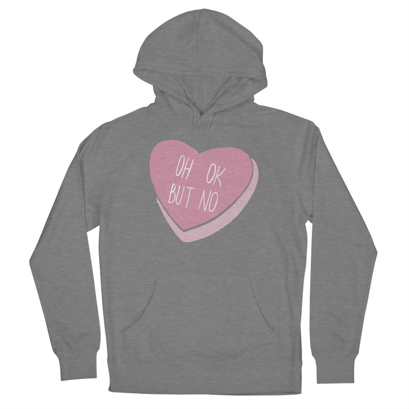Oh ok, but no (Candy heart) Women's Pullover Hoody by Hello Siyi