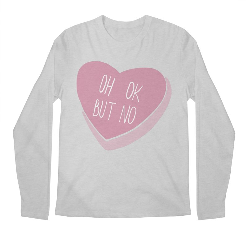 Oh ok, but no Men's Regular Longsleeve T-Shirt by Hello Siyi