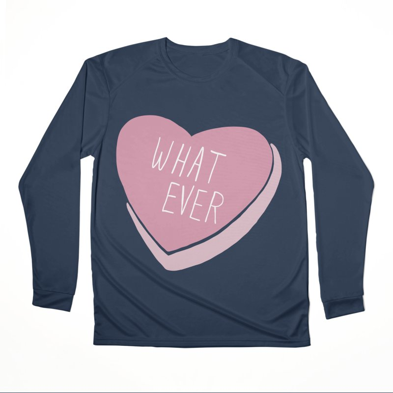 Whatever Men's Performance Longsleeve T-Shirt by Hello Siyi