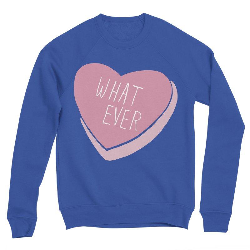Whatever Women's Sponge Fleece Sweatshirt by Hello Siyi