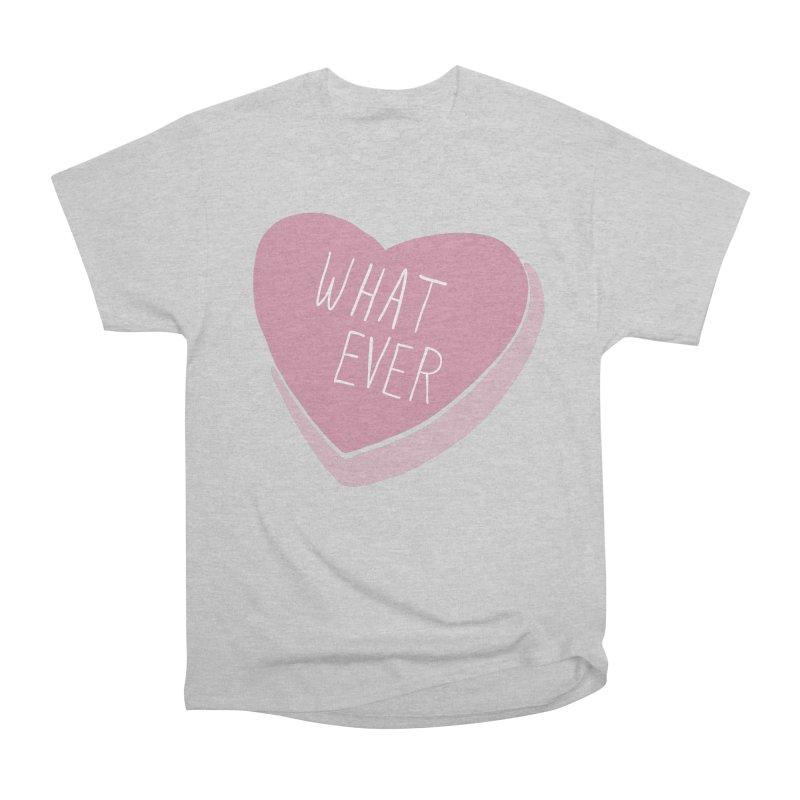 Whatever Women's Heavyweight Unisex T-Shirt by Hello Siyi