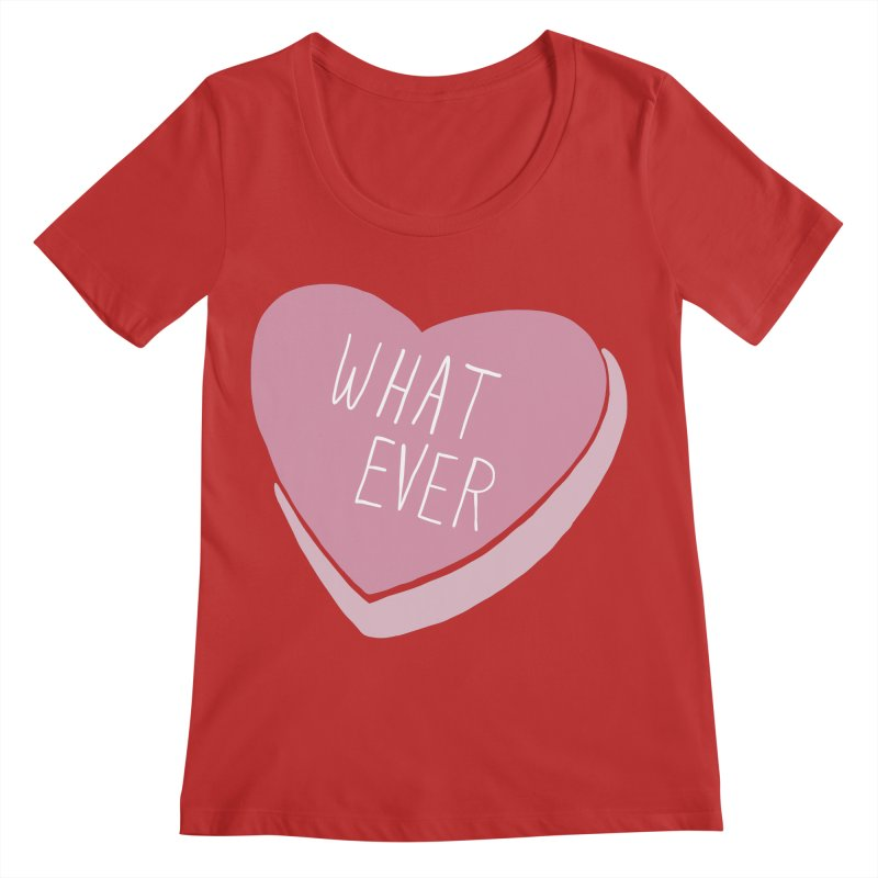 Whatever Women's Regular Scoop Neck by Hello Siyi
