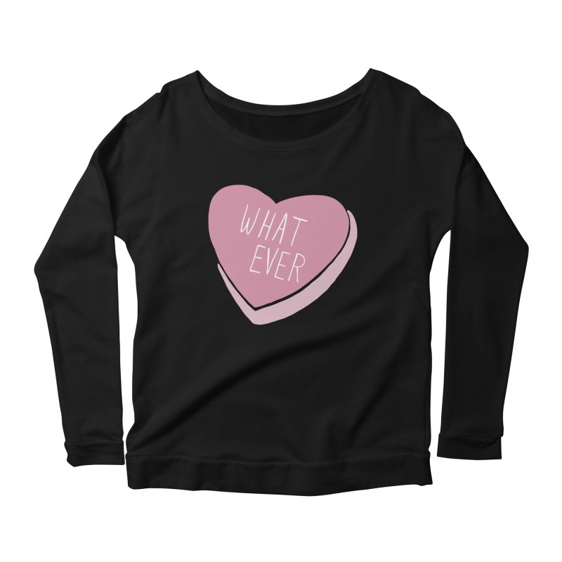 Whatever Women's Scoop Neck Longsleeve T-Shirt by Hello Siyi