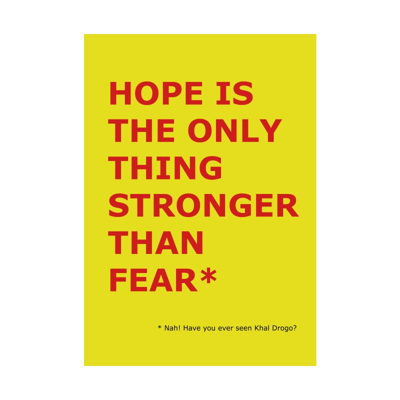 Hope is the only thing (Demotivational Poster X) by Hello Siyi