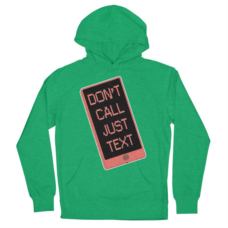 Don't call, just text! Men's French Terry Pullover Hoody by Hello Siyi