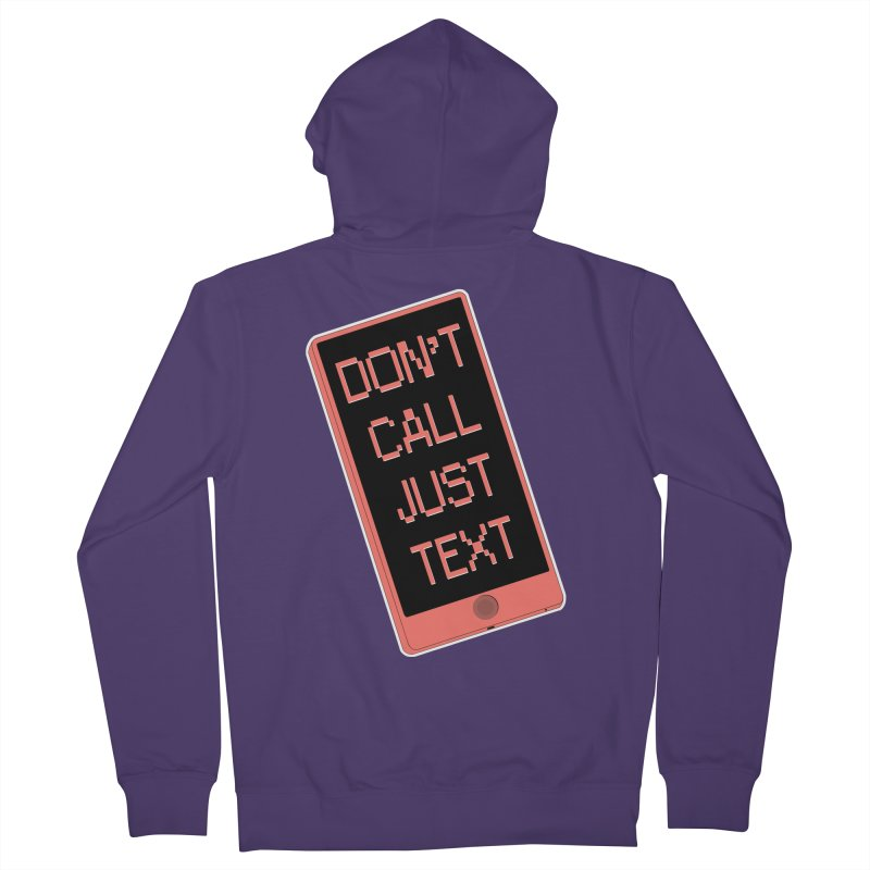Don't call, just text! Women's French Terry Zip-Up Hoody by Hello Siyi